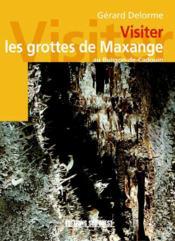Visiter les grottes de maxange au buisson-de-cadouin - Couverture - Format classique