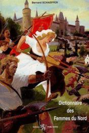 Dictionnaire des femmes du Nord - Couverture - Format classique
