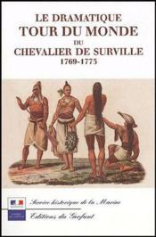 Le dramatique tour du monde du chevalier de Surville 1769-1773 - Couverture - Format classique