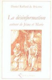 La désinformation autour de Jésus et Marie - Intérieur - Format classique