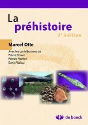 La préhistoire (3e édition) - Couverture - Format classique