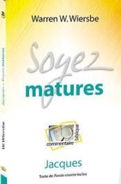 Soyez matures ; Jacques - Couverture - Format classique