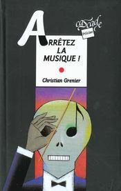 Arretez La Musique - Intérieur - Format classique