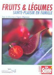 Fruits Et Legumes, Sante-Plaisir En Famille - Intérieur - Format classique