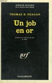 Un Job En Or. Collection : Serie Noire N° 1329 - Couverture - Format classique