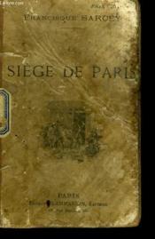 Le Siege De Paris. Impressions Et Souvenirs. - Couverture - Format classique
