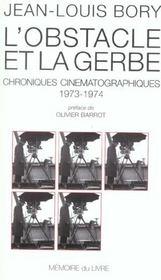 L'obstacle et la guerre ; chroniques cinématographiques 1973-1974 - Intérieur - Format classique