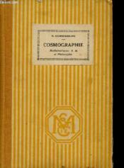 Cosmographie - Mathematiques A.B. Et Philosophie Et Enseignement Secondaire Des Jeunes Filles. - Couverture - Format classique