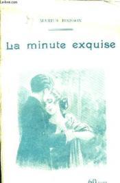 La Minute Exquise. - Couverture - Format classique