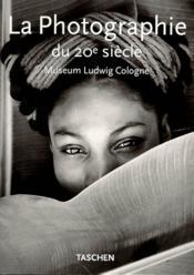 La photographie du xxe siecle - Couverture - Format classique