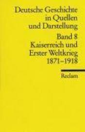 Kaiserreich und erster weltkrieg ; capes agreg 2003 - Intérieur - Format classique