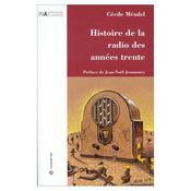 Histoire De La Radio Des Annees Trente - Intérieur - Format classique