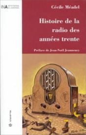 Histoire De La Radio Des Annees Trente - Couverture - Format classique