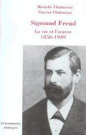 Sigmund freud ; la vie et l'oeuvre, 1856-1939 - Intérieur - Format classique