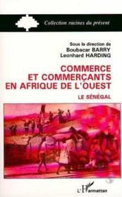 Commerce (Senegal) Et Commercants Afrique De L'Ouest - Couverture - Format classique