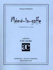 Meme la gaffe ; comedie en 3 actes - Couverture - Format classique