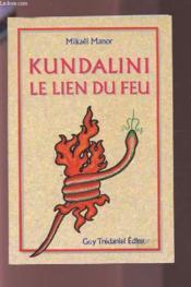 Kundalini le lien du feu - Couverture - Format classique