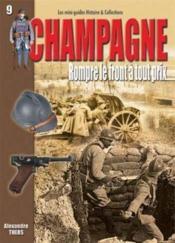 Histoire & Collections - Champagne, rompre le front à tout prix - Couverture - Format classique