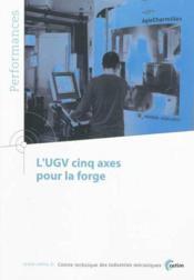 L'ugv cinq axes pour la forge performances 9q124 - Couverture - Format classique