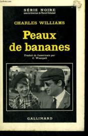 Peaux De Bananes. Collection : Serie Noire N° 294 - Couverture - Format classique