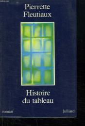 Histoire Du Tableaux. - Couverture - Format classique
