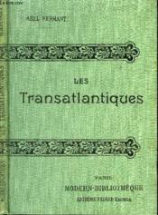 Les Transatlantiques. - Couverture - Format classique