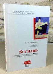 Suchard. Entreprise familiale de chocolat 1826-1938. Naissance d'une multinationale suisse. - Couverture - Format classique