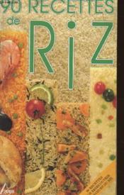 90 recettes de riz - Couverture - Format classique
