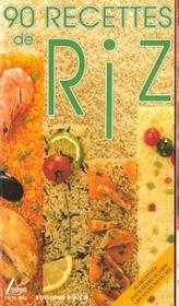 90 recettes de riz - Intérieur - Format classique