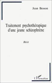 Traitement Psychotherapique D'Une Jeune Schizophrene - Intérieur - Format classique