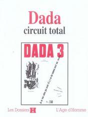 Dada, Circuit Total - Intérieur - Format classique