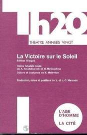 Victoire Sur Le Soleil - Couverture - Format classique