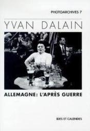 Yvan Dalain - Allemagne : L'Apres Guerre - Couverture - Format classique