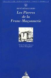 Les pierres de la franc-maçonnerie - Couverture - Format classique