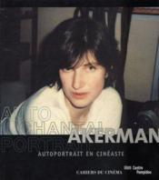 Autoportrait de Chantal Akerman en cinéaste - Couverture - Format classique