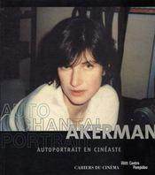 Autoportrait de Chantal Akerman en cinéaste - Intérieur - Format classique