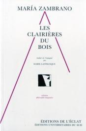 Les Clairieres Du Bois - Couverture - Format classique