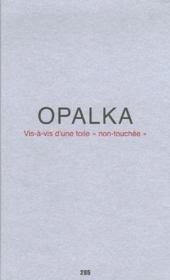 Opalka, vis-a-vis d'une toile
