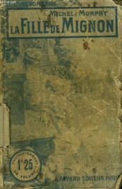 La Fille De Mignon. Collection Le Livre Populaire N°86. - Couverture - Format classique