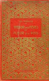 Tresor Des Feves Et Fleur Des Pois - Couverture - Format classique