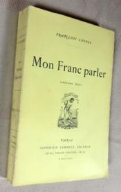 Mon franc parler, troisième série (juin 1894-février 1895), - Couverture - Format classique