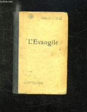 L Evangile D Apres Les Quatre Evangelistes. Harmonises En Un Seul Recit. - Couverture - Format classique