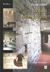 Balade autour de la muraille de Philippe Auguste - Couverture - Format classique