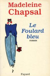 Le foulard bleu - Couverture - Format classique