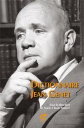 Dictionnaire Jean Genet - Couverture - Format classique