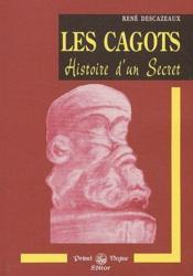 Les cagots ; histoire d'un secret - Couverture - Format classique