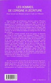 Les Hommes De L'Origine A L'Ecriture ; Petite Histoire Des Hommes Jusqu'A L'Aube De L'Histoire - 4ème de couverture - Format classique