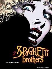 Spaghetti brothers t.2 - Intérieur - Format classique