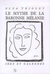Le mythe de la baronne Mélanie - Couverture - Format classique