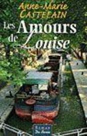 Amours De Louise (Les) - Intérieur - Format classique